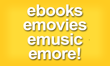ebooks, emovies, emusic and more!