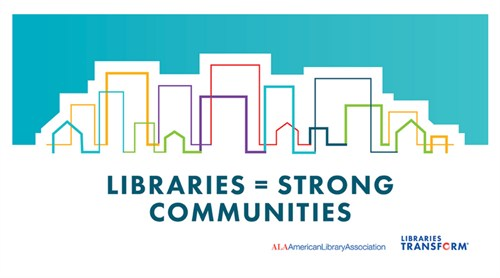 Libraries Build Strong Communities