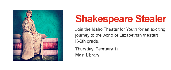 Photo of Elizabethan actress; Shakespeare Stealer, Feb 11, Main Library