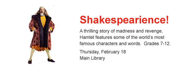 Photo of Shakespearian actor; Shakespearience, Feb 18, Main Library